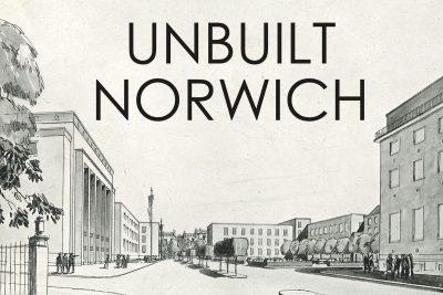 16/10 - 1/11: Unbuilt Norwich